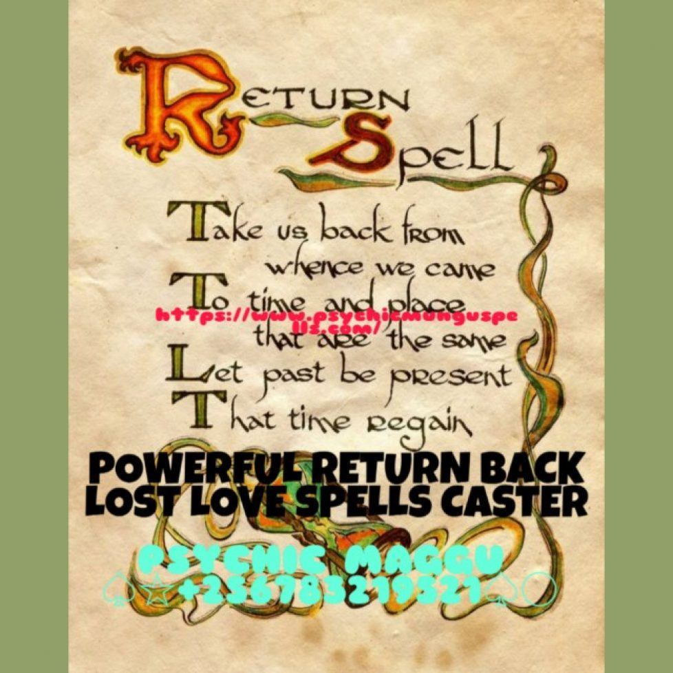 +256783219521, USA_POWERFUL LOST LOVE SPELLS TO MAKE HIM FALL BACK IN LOVE WITH YOU_PSYCHIC MAGGU_