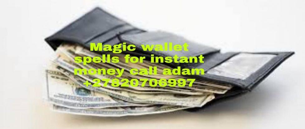 MONEY MAGIC WALLET FOR INSTANT MONEY +27820706997